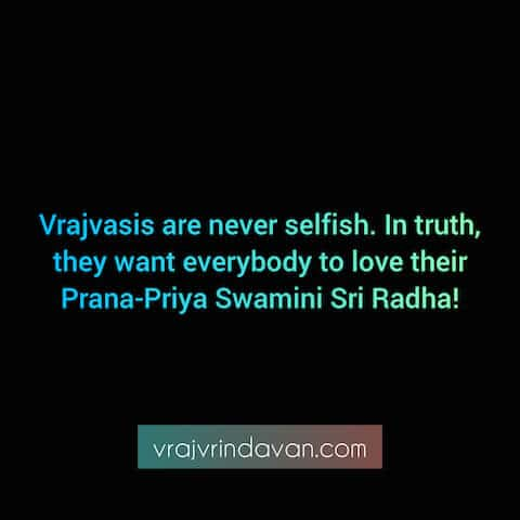 Vrajvasis are never selfish QUOTE